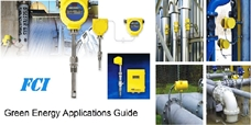 """ FCI Green Energy Applications Guide "".....Specifying Gas Flow Meters in Green Energy and Pollution Reduction Applications Fluid Components International (FCI) is a leading manufacturer and pioneer in applying thermal dispersion technology to gas flow measurement"